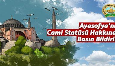 Ayasofya'nın Cami Statüsü Hakkında Basın Bildirisi