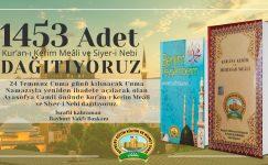 1453 Adet Kur'an-ı Kerim Meâli ve Siyer-i Nebi Dağıtıyoruz