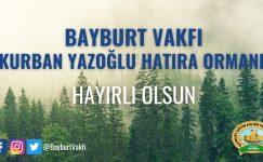 Kurban Yazoğlu Hatıra Ormanımız Hayırlı Olsun
